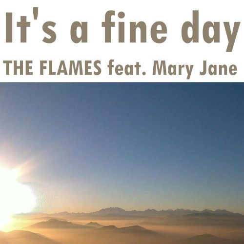 I'ts A Fine Day