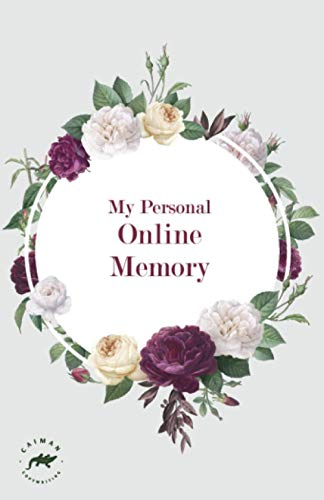My Personal Online Memory: Password Book Small | Internet Password Logbook Organizer with A-Z Tabs | Small Password Journal with Alphabetical Tabs and also Passwords Ideas List