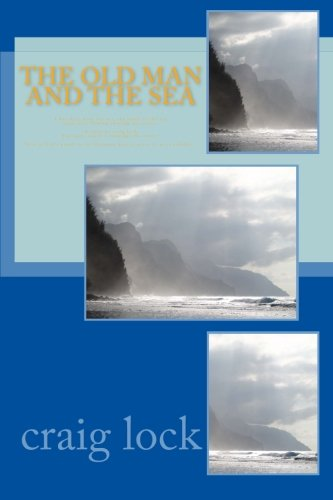 """The Old Man and the Sea: """"Life is God's novel; so let Ultimate Source write it, as it unfolds."""""""