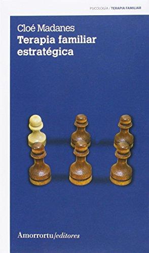 Terapia Familiar Estrategica - Edición 1 (PSICOLOGIA Y PSICOANALISIS)