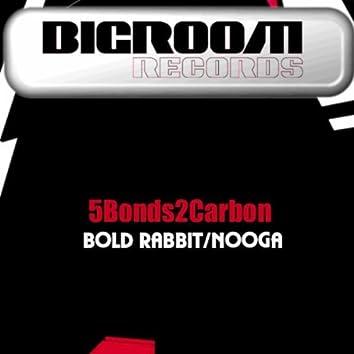 Bold Rabbit/Nooga