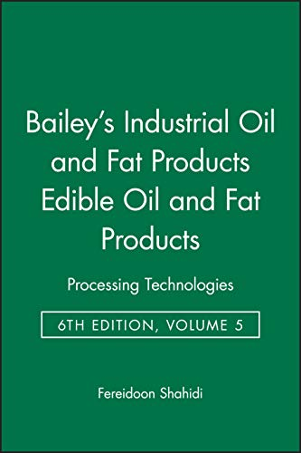 Bailey's Industrial Oil and Fat Products: 6 Volume Set