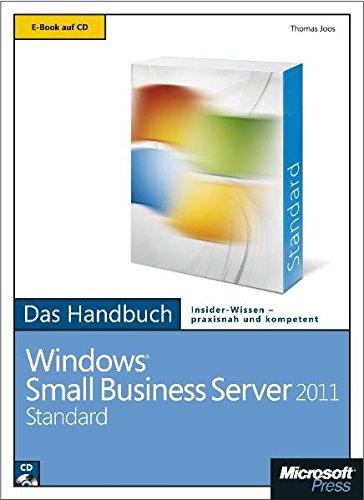 Microsoft Windows Small Business Server 2011 Standard - Das Handbuch