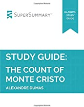 Study Guide: The Count of Monte Cristo by Alexandre Dumas (SuperSummary)