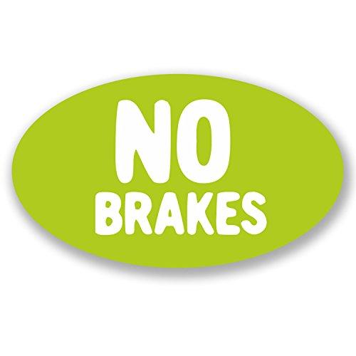 2 pegatinas sin frenos, para coche, bicicleta, portátil, casco de patinaje, BMX...
