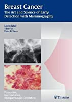 Breast Cancer: The Art and Science of Early Detection With Mammography: Perception, Interpretation, Histopathologic Correlation (Tabar Mammo)