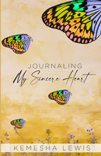 Journaling My Sincere Heart