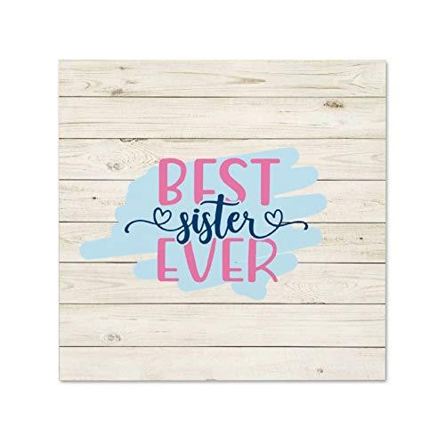 Cartello in legno con scritta 'Best Sister Ever Custom' per la casa con scritta 'Not Brand' (lingua italiana non garantita)