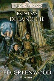Los caballeros de Myth Drannor nº 01/03 Espadas de la noche (Reinos Olvidados)