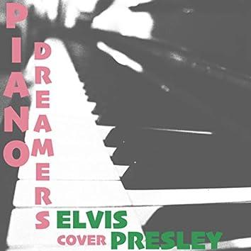 Piano Dreamers Cover Elvis Presley (Instrumental)