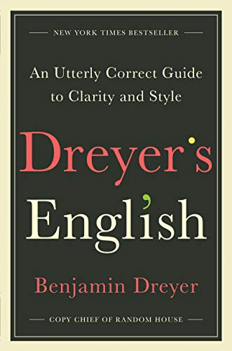 Image of Dreyer's English: An Utterly Correct Guide to Clarity and Style