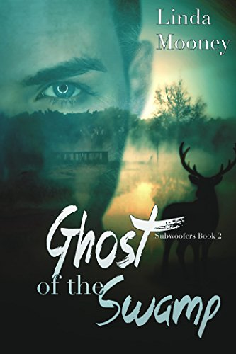 Ghost of the Swamp (Subwoofers Book 2) (English Edition)
