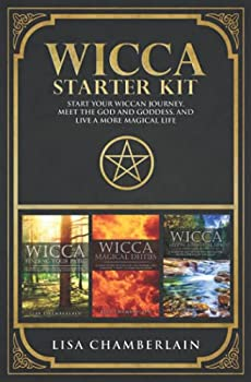 Wicca Starter Kit  Wicca for Beginners Finding Your Path and Living a Magical Life