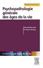 Psychopathologie générale des âges de la vie de Daniel Marcelli