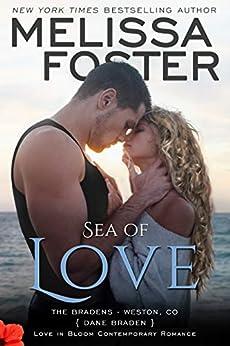 Sea of Love: Dane Braden (Love in Bloom- The Bradens Book 4) by [Melissa Foster]