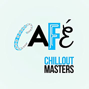 Cafe Chillout Masters