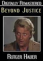 Beyond Justice / [DVD]