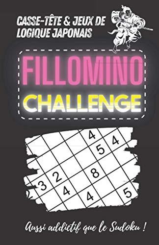 Casse-tête et Jeux de Logique Japonais Fillomino Challenge - Aussi addictif que le Sudoku !: 101 Grilles - 3 Niveaux : Facile, Medium et Difficile - Gros caractères - 14 x 21,6 cm