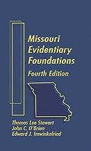 Missouri Evidentiary Foundations - Fourth Edition