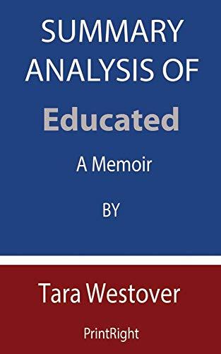 Summary Analysis Of Educated: A Memoir By Tara Westover