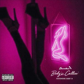 Body's Callin' (feat. Baby B)