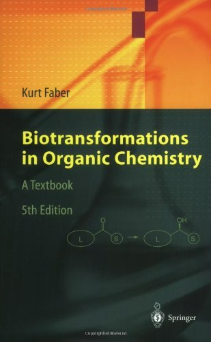 Biotransformations in Organic Chemistry: A Textbook