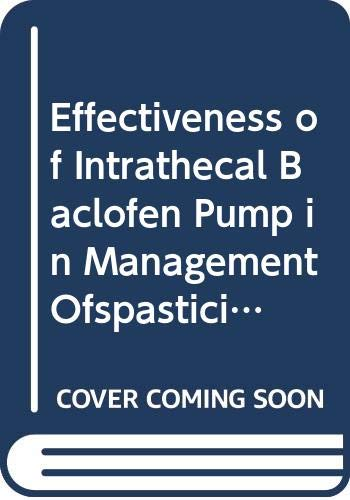 Mohammed Saed, H: Effectiveness of Intrathecal Baclofen Pump