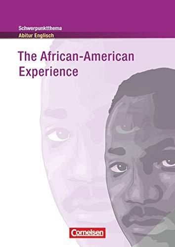 Schwerpunktthema Abitur Englisch - Sekundarstufe II: The African-American Experience - Textheft