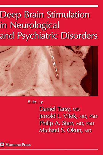 Deep Brain Stimulation in Neurological and Psychiatric Disorders (Current Clinical Neurology)