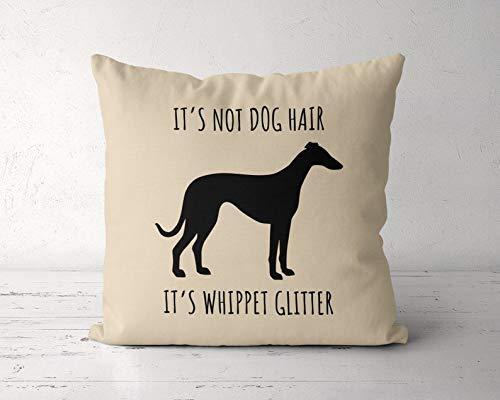 DKISEE Funda de almohada decorativa Whippet de 60 x 60 cm, no es pelo de perro, su Whippet con purpurina, regalo para amantes de...