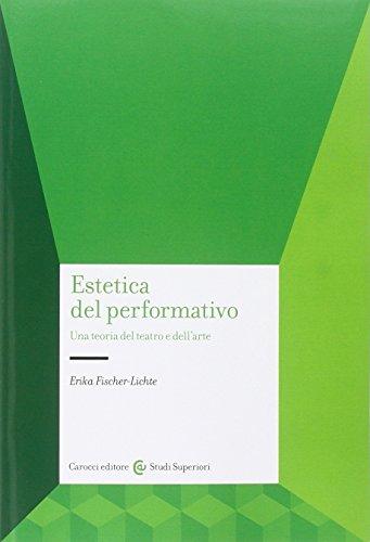 Estetica del performativo. Una teoria del teatro e dell'arte
