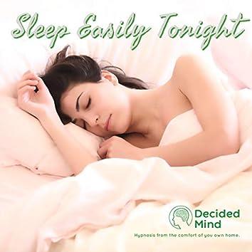 Sleep Easily Tonight