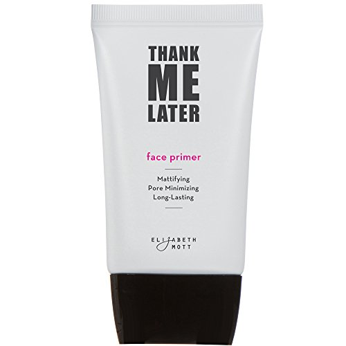 Thank Me Later Primer. Paraben-free and Cruelty Free. …Matte Face Primer (30G)