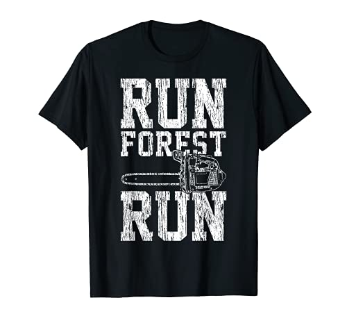 Lumberjack Chainsaw Run Forest Run Funny T-Shirt