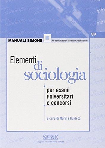 Elementi di sociologia. Per esami universitari e concorsi
