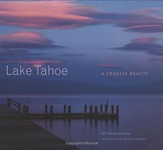 Lake Tahoe: A Fragile Beauty