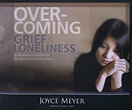 Overcoming Grief & Loneliness