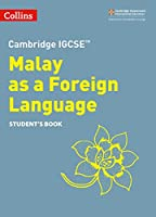 Cambridge Igcse(tm) Malay as a Foreign Language Student's Book (Collins Cambridge Igcse (R))