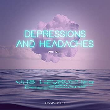Depressions and Headaches (Volume II)