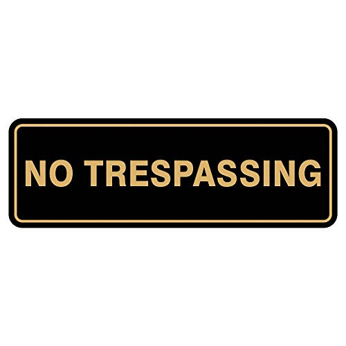 Standard NO TRESPASSING Door/Wall Sign - Black/Gold - Small