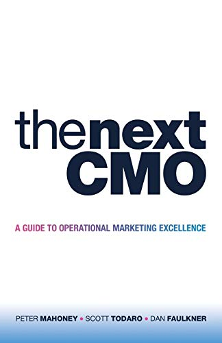 The Next CMO: A Guide to Operational Marketing Excellence