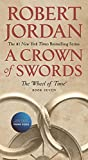 A Crown of Swords: Book Seven of 'The Wheel...