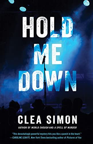 Hold Me Down by [Clea Simon]