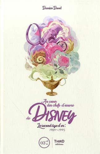 Au Coeur des chefs-d'oeuvre de Disney: Le Second...