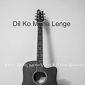 Dil Ko Mana Lenge