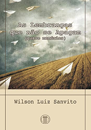 As Lembranças que não se Apagam (eBook) (Portuguese Edition)
