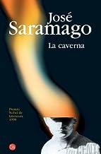 La caverna (The Cave) (Narrativa (Punto de Lectura)) (Spanish Edition) by Jose Saramago Pilar Del Rio(2011-03-15)