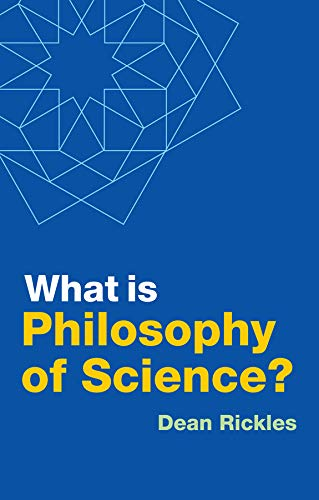 Compare Textbook Prices for What is Philosophy of Science 1 Edition ISBN 9781509534173 by Rickles, Dean