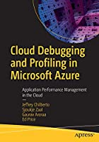 Cloud Debugging and Profiling in Microsoft Azure Front Cover