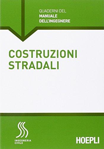 Costruzioni stradali. Sezione Ingegneria civile